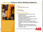 case study partner in heavy welding installations