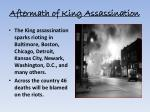 aftermath of king assassination