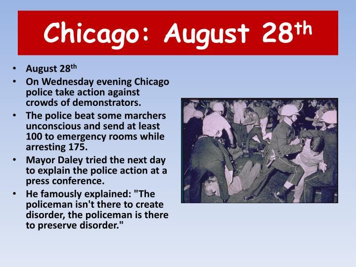 Chicago: August 28