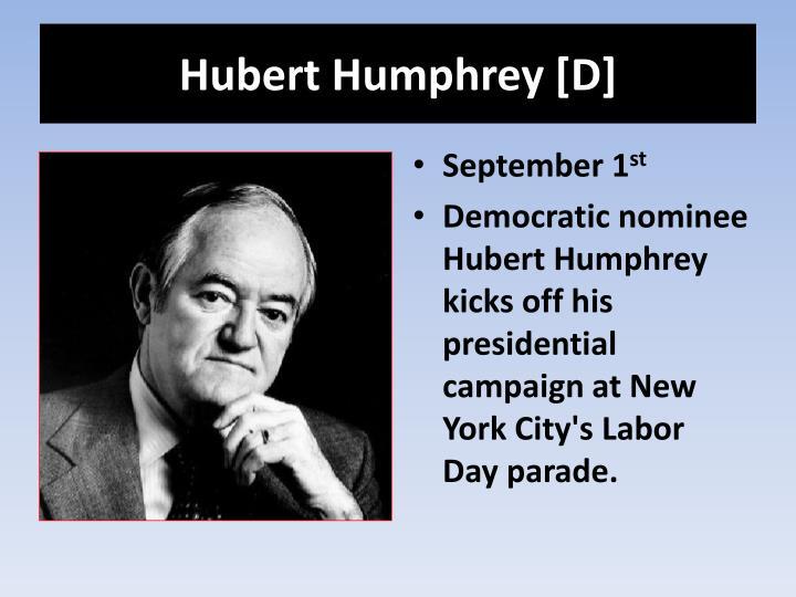 Hubert Humphrey [D]