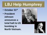 lbj help humphrey