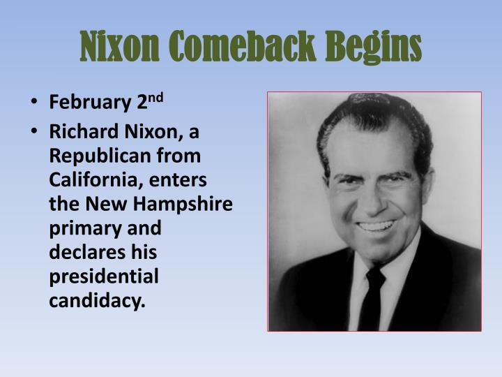 Nixon Comeback Begins