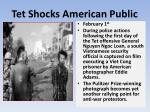 tet shocks american public