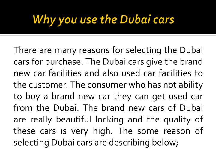 Why you use the Dubai cars