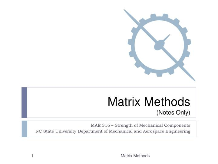 Matrix methods notes only
