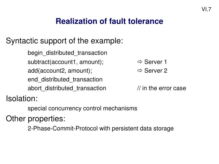 Realization of fault tolerance