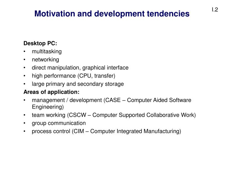 Motivation and development tendencies