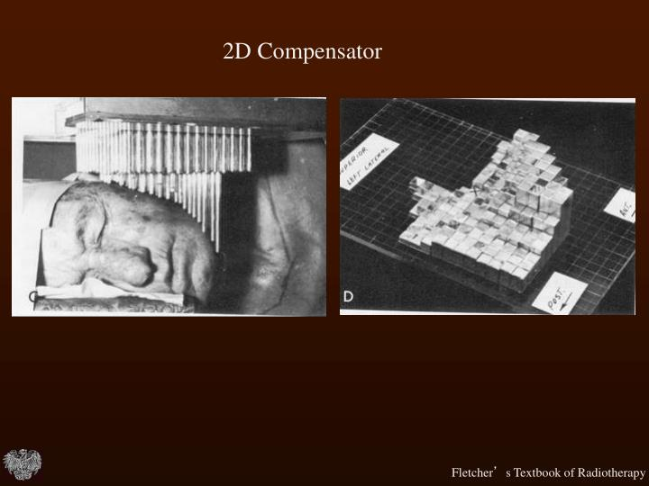 2D Compensator