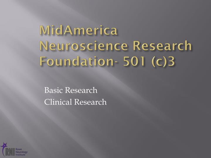 MidAmerica Neuroscience Research Foundation- 501 (c)3