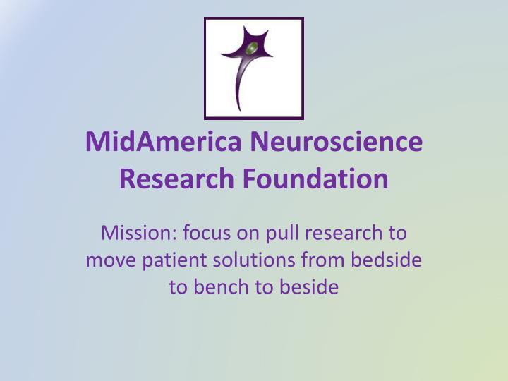 MidAmerica Neuroscience Research Foundation