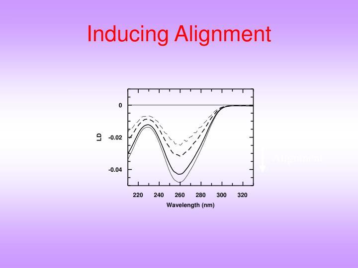 Inducing Alignment
