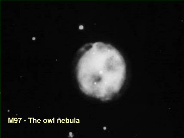 M97 - The owl nebula