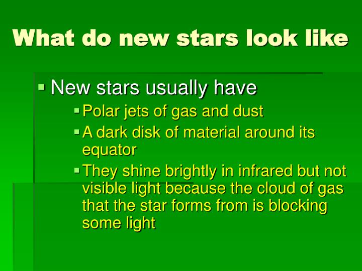 What do new stars look like
