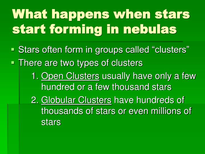 What happens when stars start forming in nebulas
