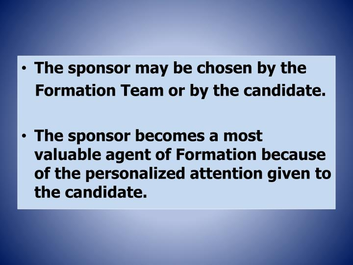 The sponsor may be chosen by the