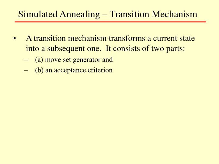 Simulated Annealing – Transition Mechanism