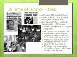 a time of turmoil 1968