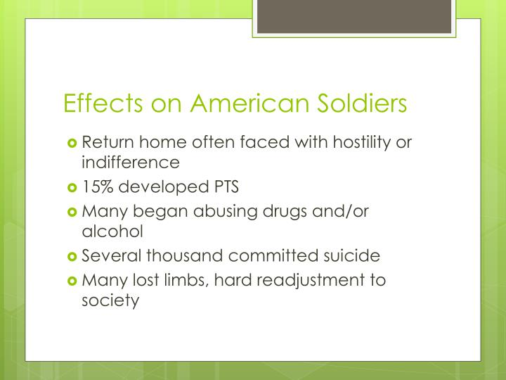 Effects on American Soldiers