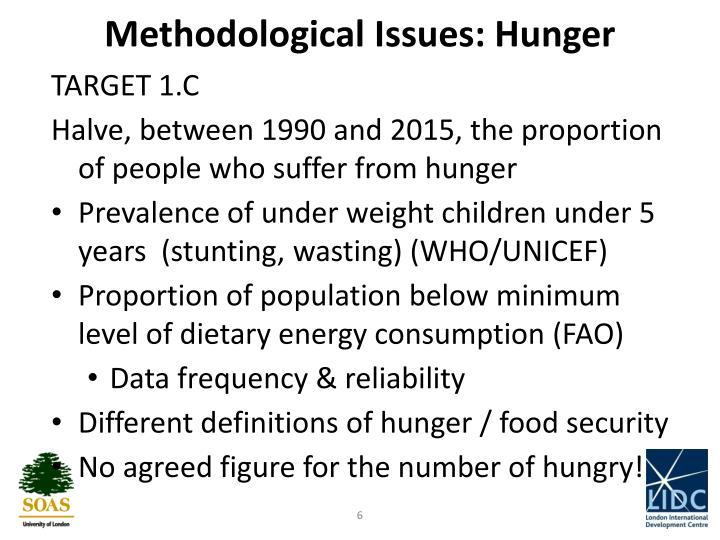 Methodological Issues: Hunger
