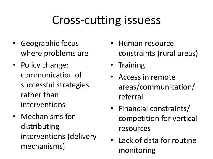 Cross-cutting issuess