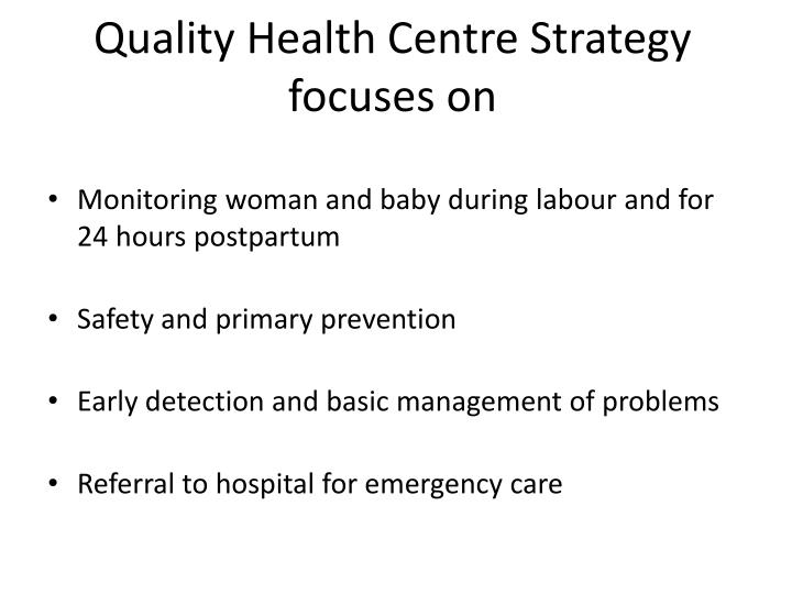 Quality Health Centre Strategy focuses on