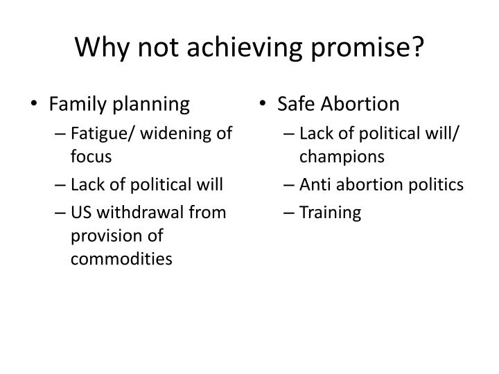 Why not achieving promise?