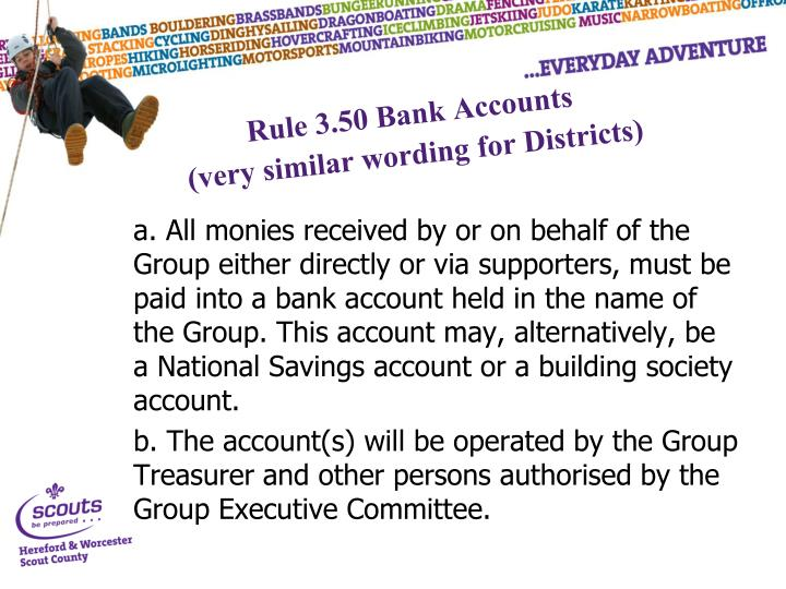 Rule 3.50 Bank Accounts