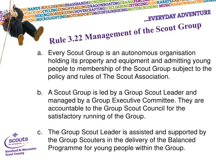 Rule 3.22 Management of the Scout Group