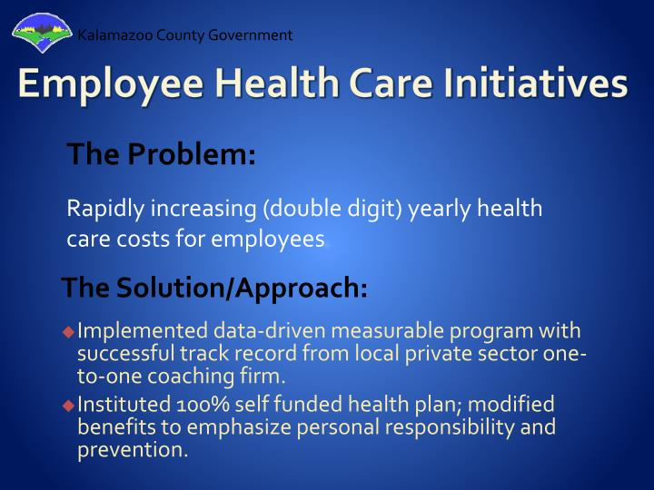 Employee Health Care Initiatives