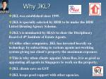 why jkl