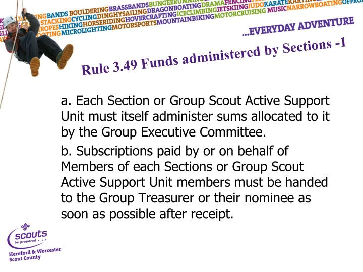 Rule 3.49 Funds administered by Sections -1