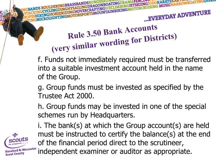 Rule 3.50 Bank Accounts