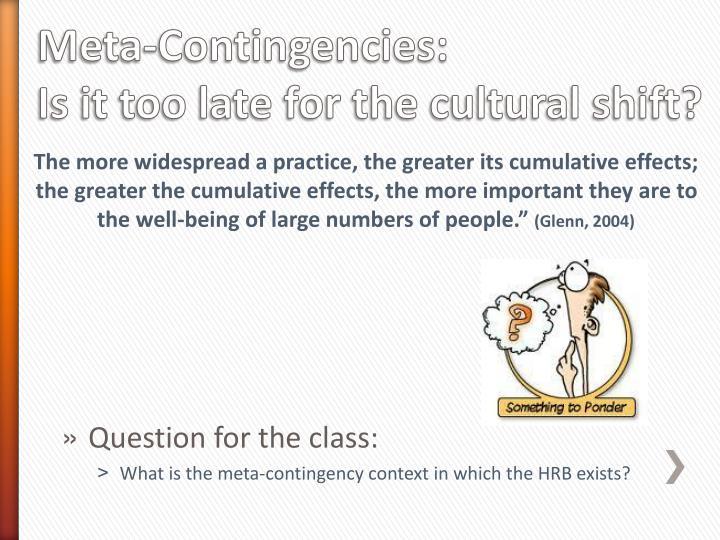 Meta-Contingencies: