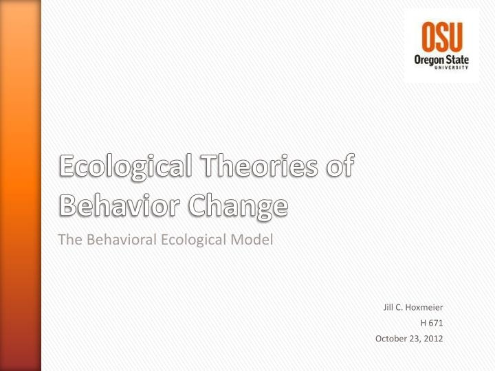 the behavioral ecological model