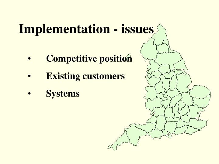 Implementation - issues