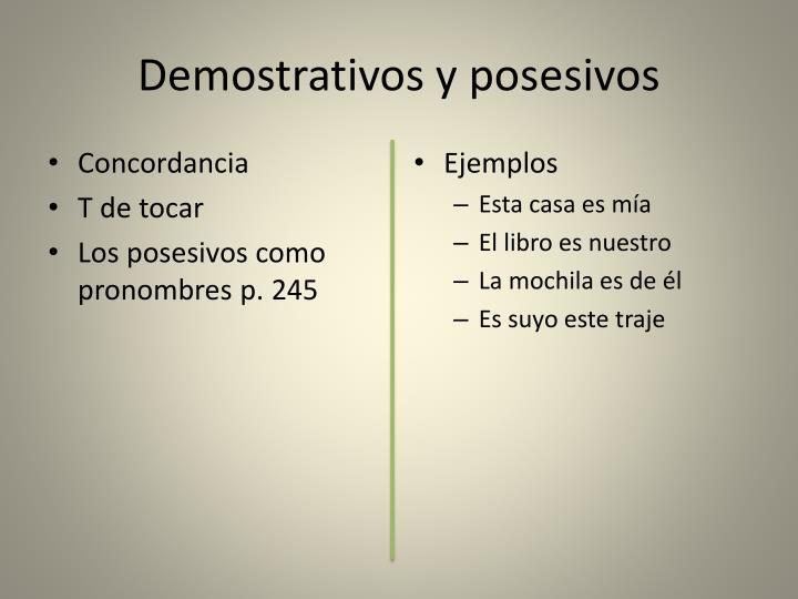 Demostrativos y posesivos