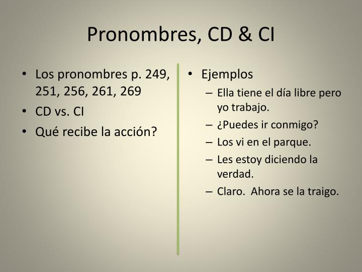 Pronombres, CD & CI