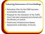 enhancing maintenance of court buildings