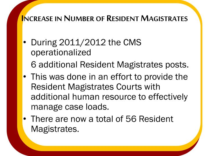 Increase in Number of Resident Magistrates