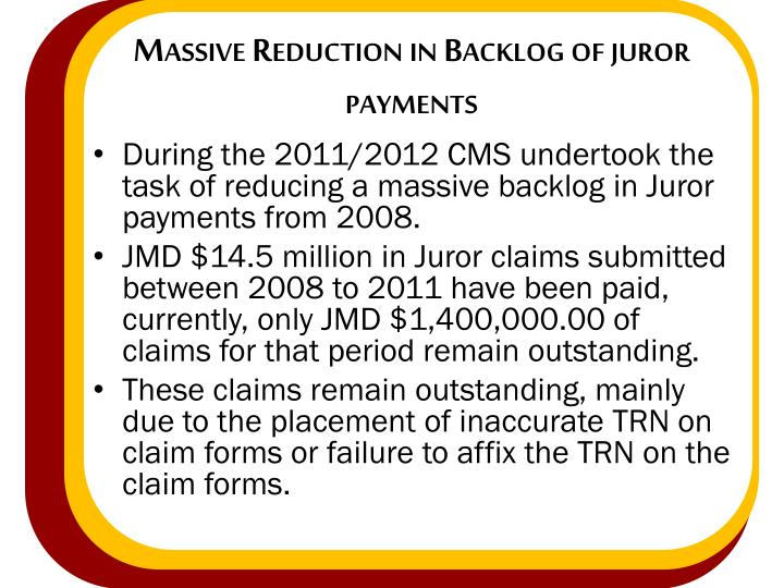 Massive Reduction in Backlog of juror payments