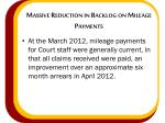 massive reduction in backlog on mileage payments
