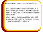 new telephone system installed in courts1