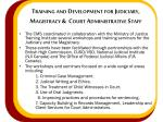 training and development for judiciary magistracy court administrative staff