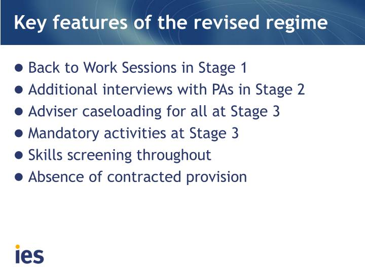 Key features of the revised regime