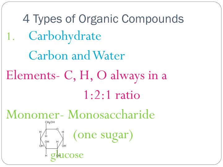 4 Types of Organic Compounds
