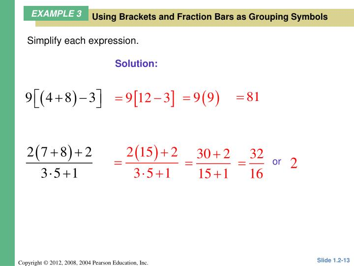 Using Brackets and Fraction Bars as Grouping Symbols