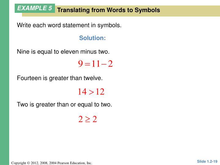 Write each word statement in symbols.