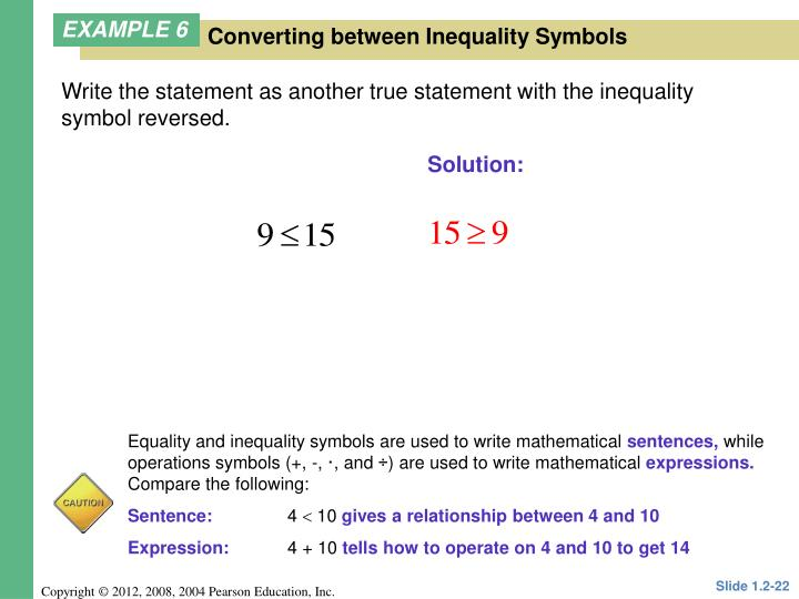 Write the statement as another true statement with the inequality symbol reversed.
