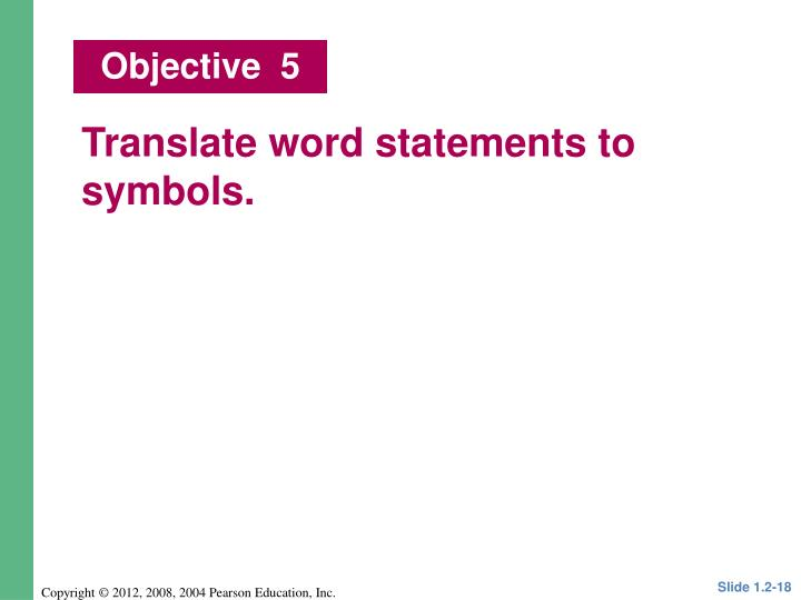 Translate word statements to symbols.