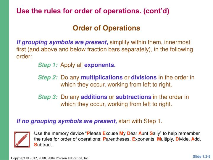 Use the rules for order of operations. (cont'd)